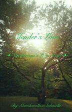 Slender's Love {[Slenderman Love Story]} by MarshmallowSahnielle
