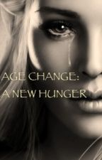 Age Change: A New Hunger by ColorlessMoon010