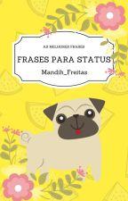 Frases Para Status by Mandih_Freitas