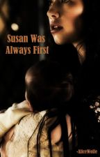 Susan Was Always First by AliceWolfe