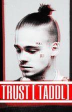 Trust [ Taddl ] by xelisv