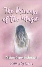 ||~The Princess Of The Magic~|| #wattys2016] by -missquinzcl