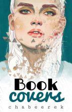 Book Covers ✖ by chabeerek