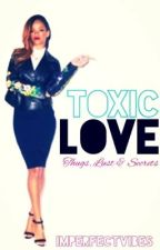 Toxic Love (Urban) by ImperfectVibes