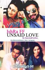 IshRa FF- Unsaid Love {completed} by StarsAndFireflies_