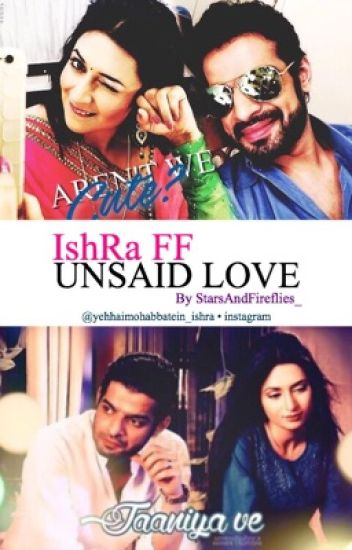 IshRa FF- Unsaid Love {completed}