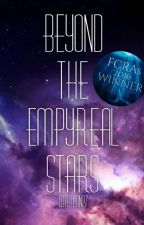 Beyond the Empyreal Stars by writeon27