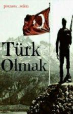 Türk Olmak by prenses_selen