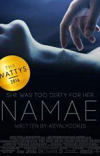 N A M A E | [名前 ] by AsyaLycoris