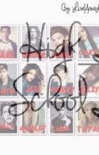 High School {A One Direction FanFiction} by LiveYourLife_0729