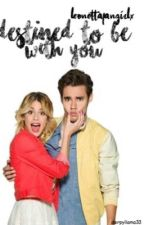 Destined To Be With You | LeoNetta FanFic by leonettafangirlx