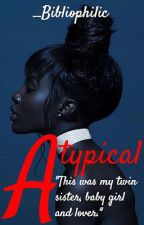 Atypical by _Bibliophilic