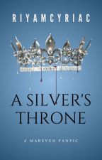 A Silvers Throne: A kings cage fan fiction by booklover4lifes