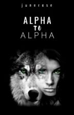 Alpha To Alpha《SLOW EDITING》 by Neo_Luna