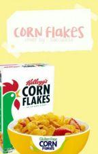 Corn Flakes | رقائق الذرة المحمصة  by znhlsr