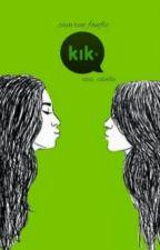 (Kik ; Camren ) مترجمة by amal1amal
