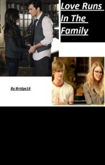"""Love Runs In The Family  (Sequel to """"This Wasn't Supposed to Happen"""") by bridge16"""