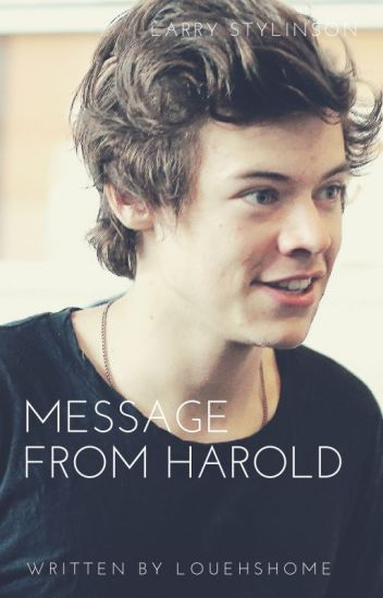 Message from Harold/ Larry