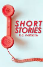 Short Stories by KeriHalfacre