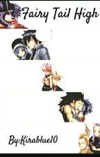 Fairy Tail High (Nalu; Gruvia; Gale; Miraxus; Jerza) by Kirablue10