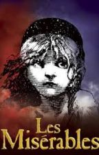Les Miserables Short Stories-An ongoing series written by pheelingmusical by YasmineYoung
