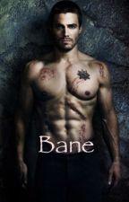 Bane by ShaliyahMiles