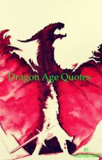Dragon Age Quotes by SleepingTigger