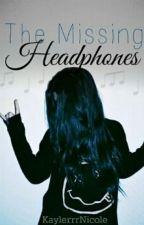 The Missing Headphones by KaylerrrNicole
