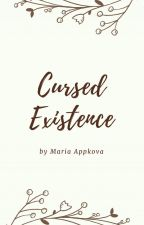 Cursed Existence by Maria_Appkova