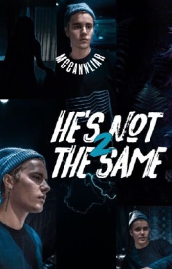 He's not the same 2
