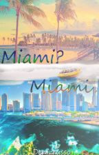 Miami?Miami. by Denizrusso