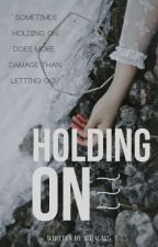 Holding On by ichagaes