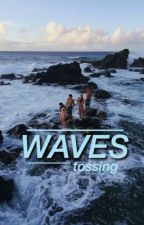waves by tossing