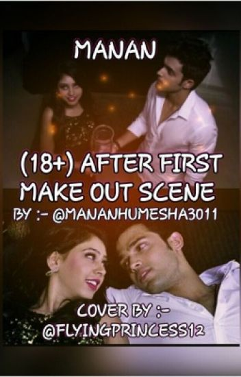 Manan-(18+)after first make out scene (finished)