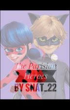 The Parisian Heroes by Snat_22
