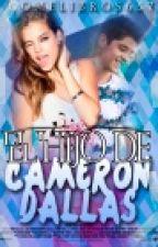 El Hijo De Cameron Dallas by ComeLibros657