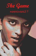 The Game (Bruno Mars Imagines) by noexcuses27