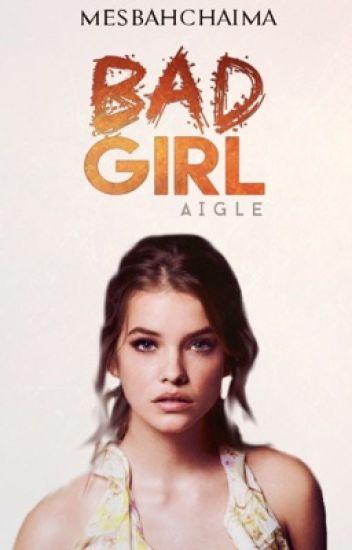Bad Girl {En pause}