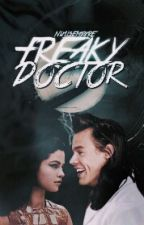 Freaky Doctor 3 ✔[#Wattys2016] by nixllsempxre