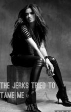 The Jerks tried to tame me! by Living4Now00