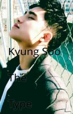 [Kyung Soo The Type] by BlueGomi9911