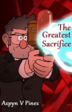 The Greatest Sacrifice (GF One-Shot) by BrightnessWings19
