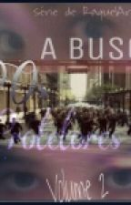 OS PROTETORES 2 - A Busca by RaquelAragao