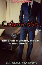 Criminoso #Wattys2016 by ElisamaModesto