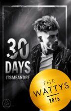30 Days × Zayn Malik  #Wattys2016 by itsmeandre