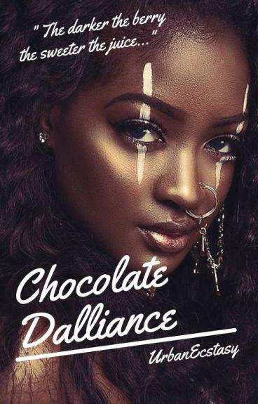 Chocolate Dalliance