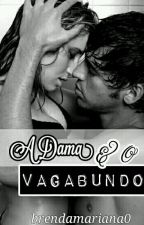 A Dama E O Vagabundo  by BrendaMariana0
