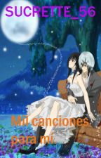 Mil canciones para mí. [CDM] by Sucrette_56