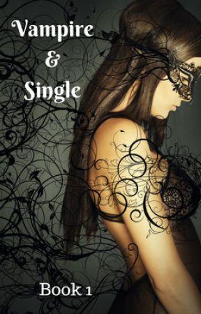 Vampire & Single by blondewritemore
