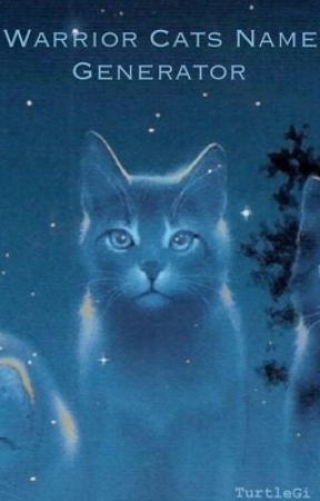 Warrior Cats Name Generator - #11 Favorite Type of Music